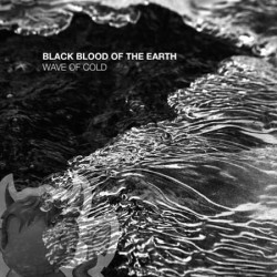 black.blood.of.the.earth_wave.of.cold