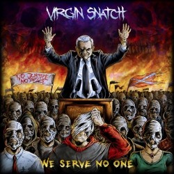 Virgin-Snatch-We-Serve-No-One