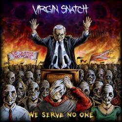 Virgin-Snatch-We-Serve-No-One