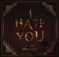 Mastabah_I_Hate_You
