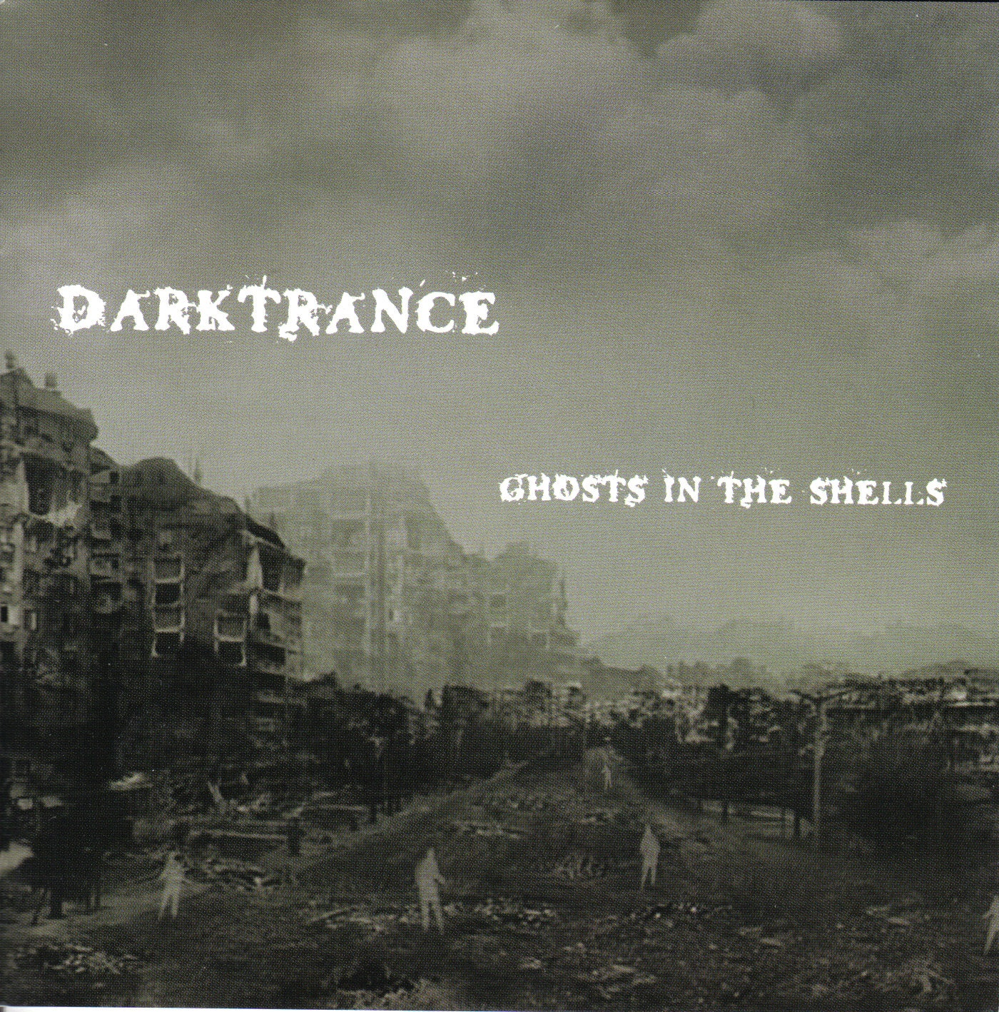 DARKTRANCE Ghosts In The Shells