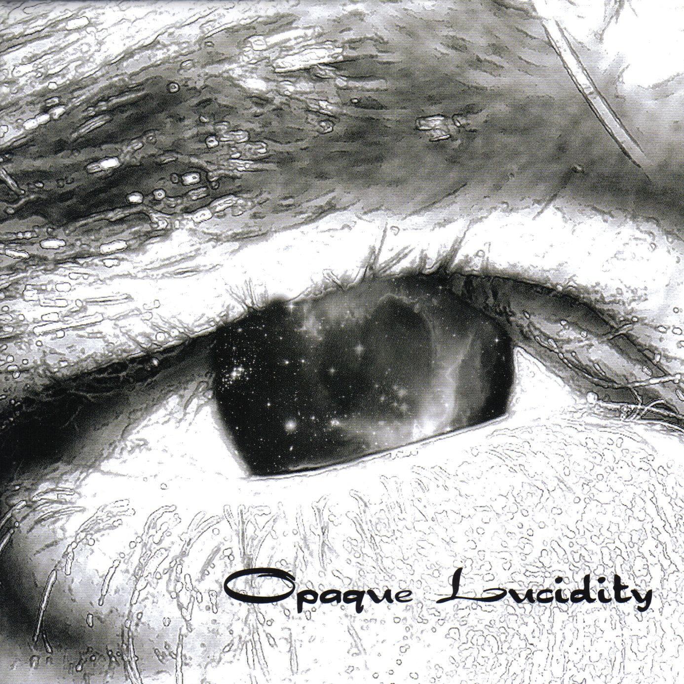 OPAQUE LUCIDITY Opaque