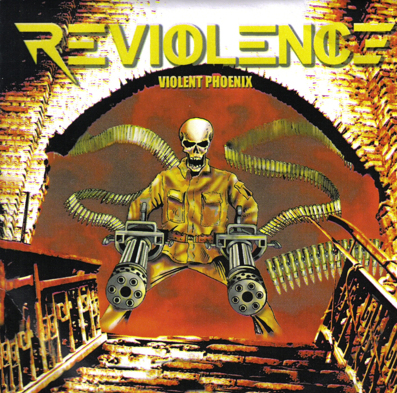 REVIOLENCE Violent Phoenix