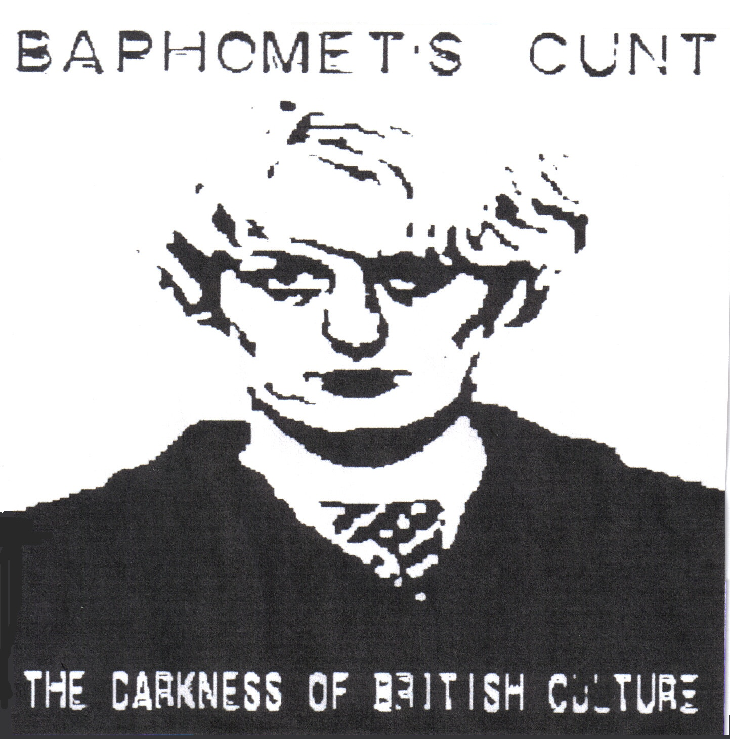 BAPHOMET`S CUNT The Darkness Of British Culture