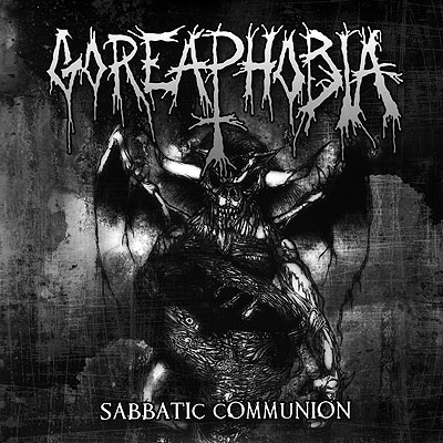 GOREAPHOBIA Sabbatic Communion