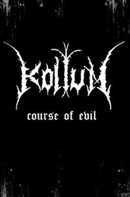 KOLTUM Course Of Evil