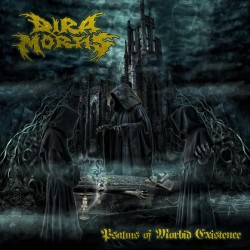 Dira.Mortis_Psalms.of.Morbid.Existence