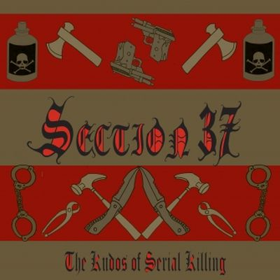 SECTION 37 The Kudos Of Serial Killing