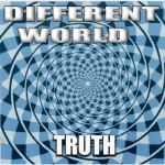 DIFFERENT WORLD Truth `02