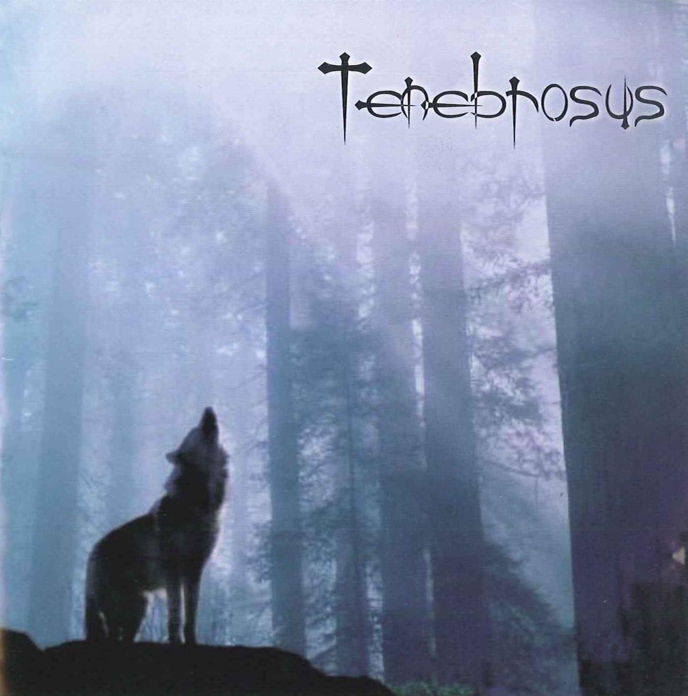 TENEBROSUS Tenebrosus `01