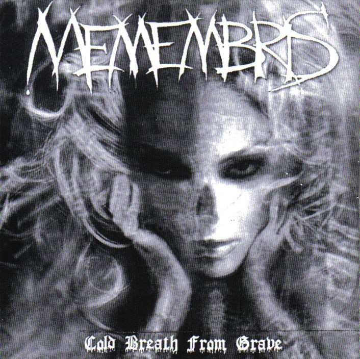 MEMEMBRIS Cold Breath From Grave `03