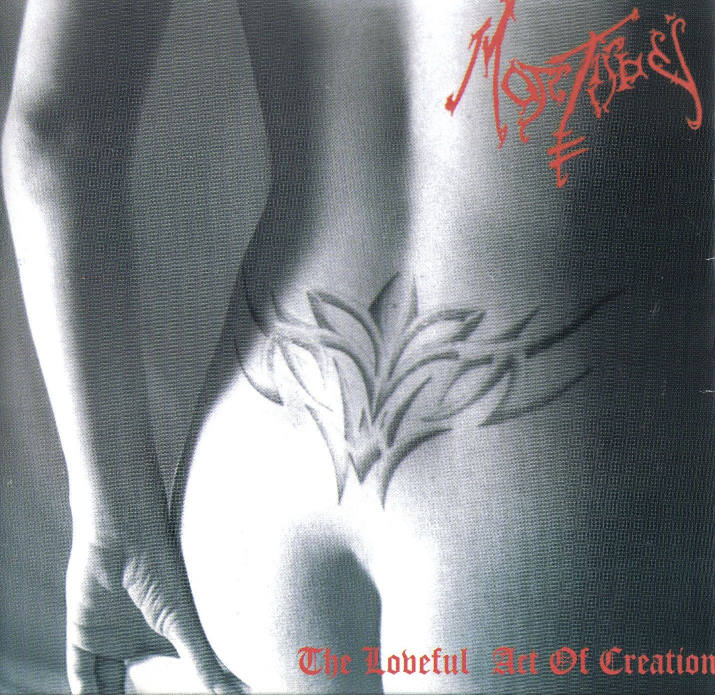 MORTIS DEI The Loveful Act Of Creation `03