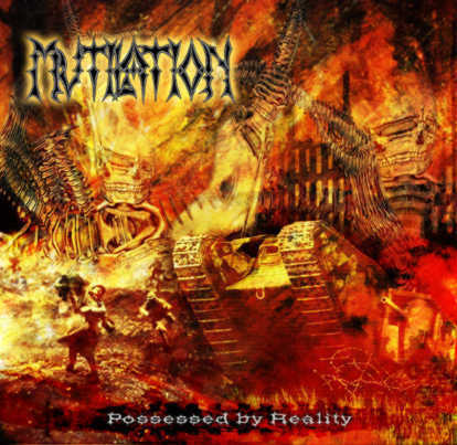 MUTILATION Possessed By Reality `03