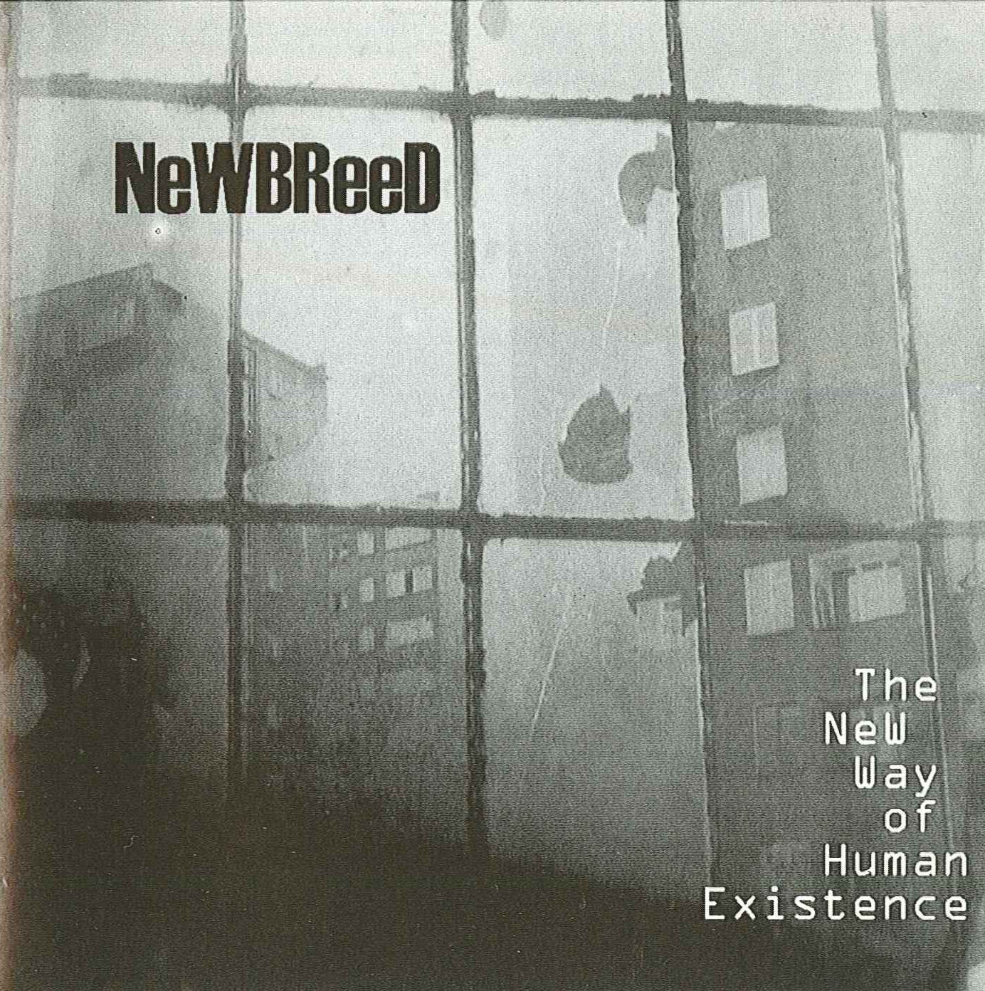 NEWBREED The New Way Of Human Existence `02