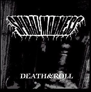 SPIRAL MADNESS Death&Roll `02