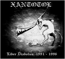XANTOTOL Liber Diabolus: 1991 - 1996 `04