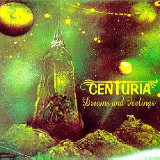 CENTURIA Dreams And Feelings `00