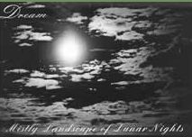 DREAM Mistly Landscapes Of Lunar Nights `01