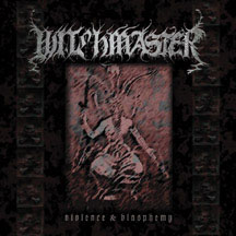 WITCHMASTER Violence & Blasphemy `00