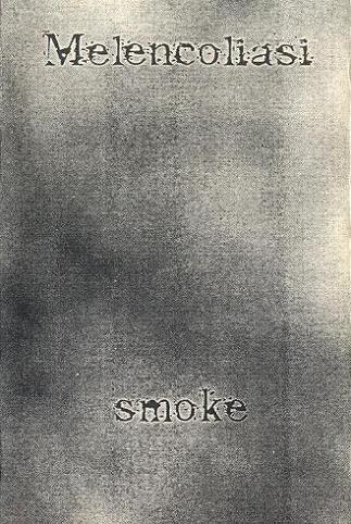 melencoliasi smoke