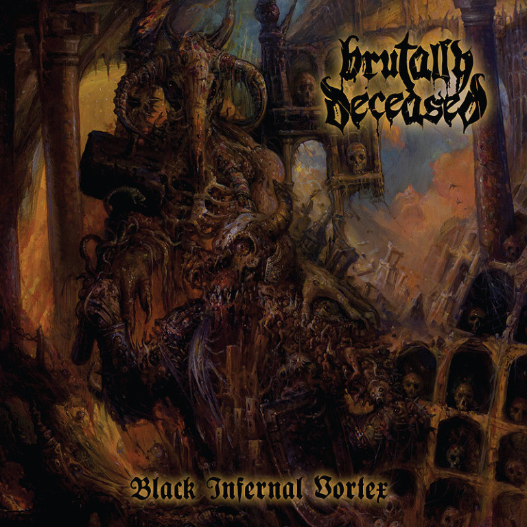 BRUTALLY.DECEASED_Black.Infernal.Vortex