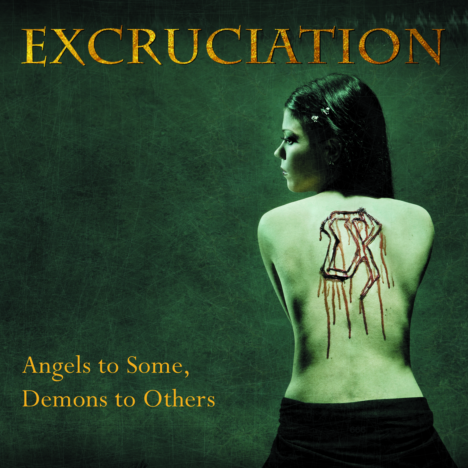 EXCRUCIATION Angels To Some, Demons To Other `07