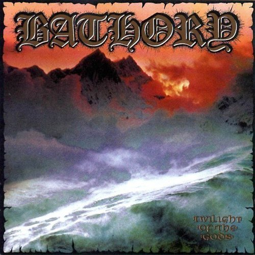 BATHORY Twillight Of The Gods
