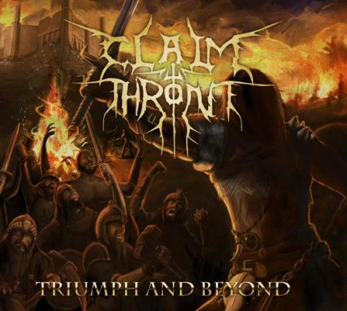 CLAIM THE THRONE Triumph And Beyond
